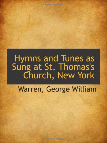 Download Hymns and Tunes as Sung at St. Thomas's Church, New York pdf epub