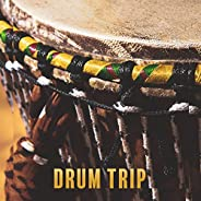 Drum Trip: Best Drums of the World, Shamanic, Native Americans, Celtic, Africans