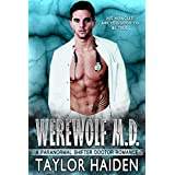 Werewolf M.D.: A Paranormal Shifter Doctor Romance (The Werewolf M.D. Series Book 1)