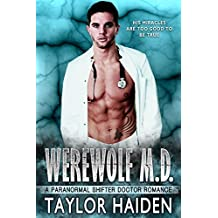 Werewolf M.D.: A Paranormal Shifter Doctor Romance by Taylor Haiden