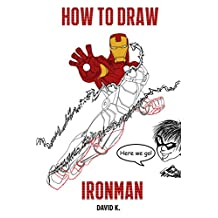How to Draw Ironman: The Step-by-Step Iron Man Drawing Book