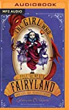 img - for The Girl Who Fell Beneath Fairyland and Led the Revels There book / textbook / text book