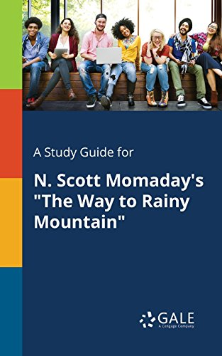 """A Study Guide for N. Scott Momaday's """"The Way to Rainy"""