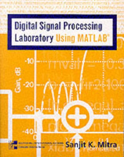 Digital Signal Processing Laboratory Using MATLAB