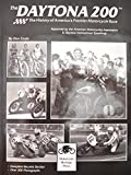 img - for Daytona 200: History of Americas Premier Motorcycle Race book / textbook / text book