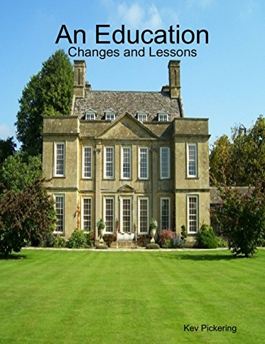 An Education: Changes and Lessons