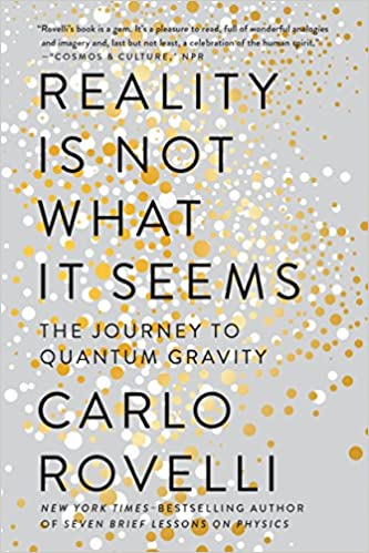 0926a7f2 Reality Is Not What It Seems: The Journey to Quantum Gravity Reprint Edition