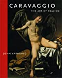 img - for Caravaggio: The Art of Realism book / textbook / text book