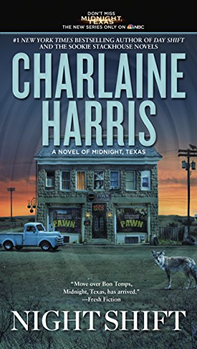 Night Shift (A Novel of Midnight, Texas) by [Harris, Charlaine]