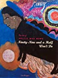 img - for The Art of Nellie Mae Rowe : Ninety-Nine and a Half Won't Do book / textbook / text book