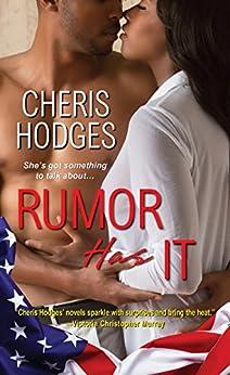 Rumor Has It by [Hodges, Cheris]