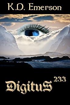Digitus 233 (Digitus Series Book 1) by [Emerson, K.D.]