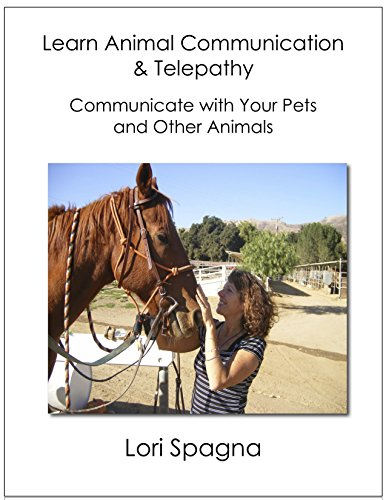 (Learn Animal Communication and Telepathy: Communicate with Your Pets and Any Animal)
