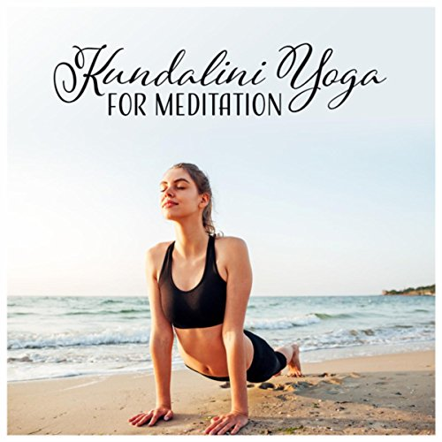 Kundalini Yoga for Meditation - Spiritual, Health, Energy ...