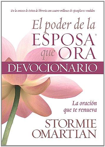 Poder de la esposa que ora, El: Oracion que te renueva - Power of a Praying Wife, The: Vol. 1 (Spanish Edition) ebook