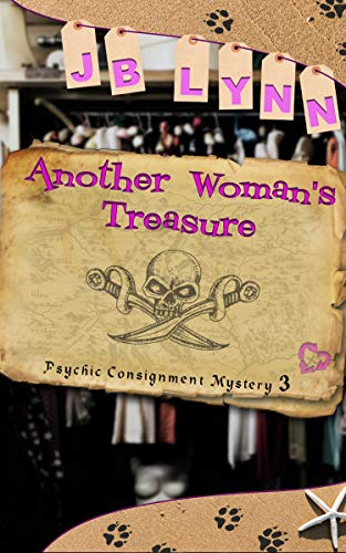 Another Woman's Treasure (Psychic Consignment Mystery Book 3) by [Lynn, JB]