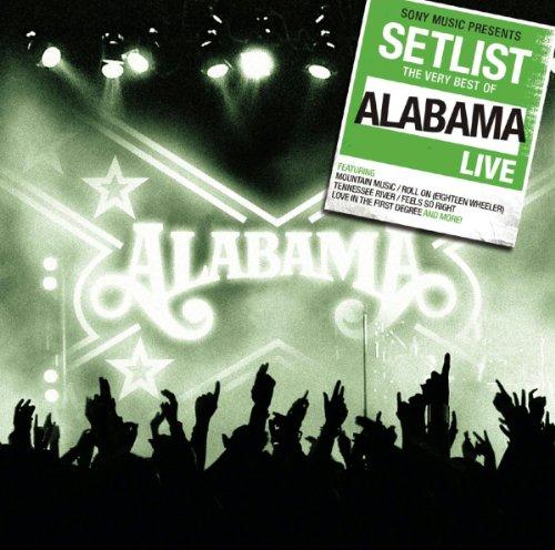 ALABAMA - Setlist The Very Best Of Alabama - Zortam Music