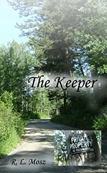 The Keeper by [Mosz, R. L.]