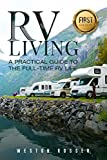 Search : RV Living: A Practical Guide To The Full-Time RV Life (RV Living, RVing, Motorhome, Motor Vehicle, Mobile Home, Boondocks, Camping)