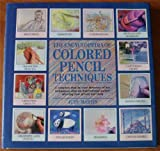 The Encyclopedia of Colored Pencil Techniques