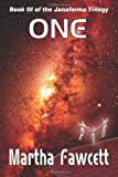 One : Book III of the Janaforma Trilogy, Vincek, Martha, 0989063623