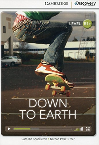 Down to Earth Intermediate Book with Online Access (Cambridge Discovery Interactive Readers)