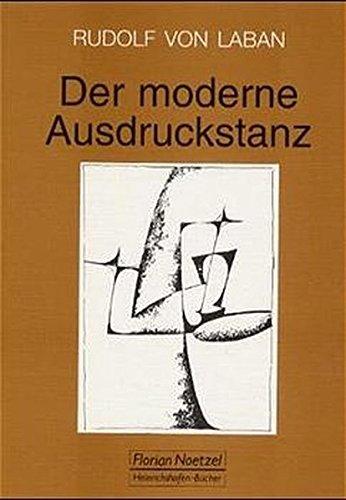 Download Der moderne Ausdruckstanz in der Erziehung. pdf epub