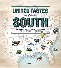 United Tastes of the South (Southern Living): Authentic Dishes from