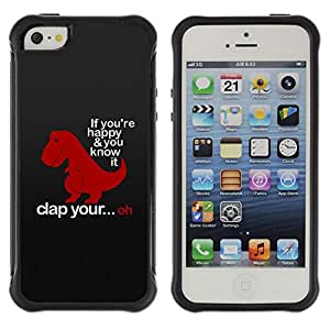 BullDog Case@ Happy Clap Hands Quote Funny Dinosaur Rugged Hybrid Armor Slim Protection Case Cover Shell For iphone 5S CASE Cover ,iphone 5 5S case,iphone5S plus cover ,Cases for iphone 5 5S
