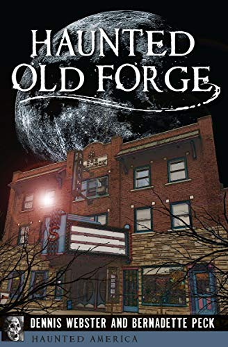 Haunted Old Forge (Haunted America)