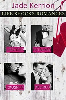 ROMANCE: Life Shocks Romances Collection 1 by [Kerrion, Jade]