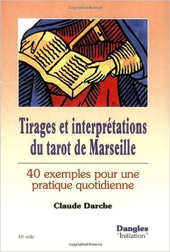 Téléchargez-le gratuitement Tirages et interprétations du tarot de  Marseille   40 exemples pour une pratique quotidienne PDF DJVU FB2 2ef80fc8cd4f