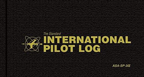 The Standard International Pilot Master Log: (International Pilot Log)