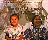Blackfoot Children and Elders Talk Together, E. Barrie Kavasch, 0823952282