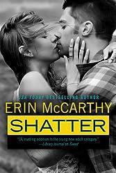 Shatter (True Believers Book 4)
