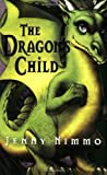The Dragon's Child by Jenny Nimmo (2008-06-01)