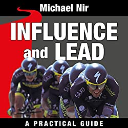 Influence and Lead: Fundamentals for Personal and Professional Growth