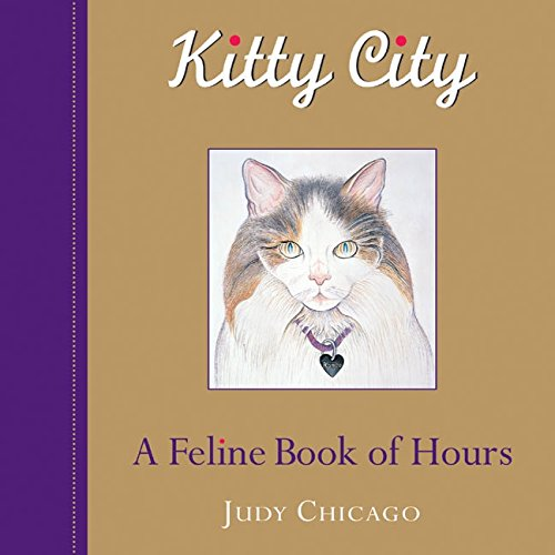 Read Online Kitty City: A Feline Book of Hours pdf epub