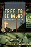 img - for Free to Be Bound: Church Beyond the Color Line book / textbook / text book