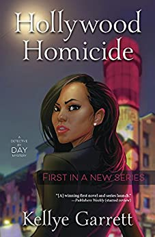 Hollywood Homicide (A Detective by Day Mystery) by [Garrett, Kellye]
