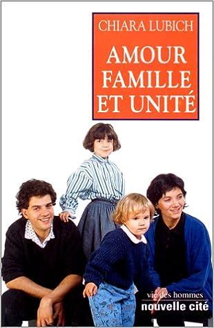 Télécharger en ligne Amour, famille et unité : Allocutions et discours publics pdf