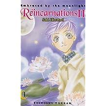 RÉINCARNATIONS II T.01 : EMBRACED BY THE MOONLIGHT