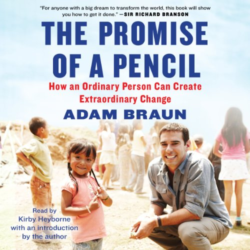 The Promise of a Pencil: How an Ordinary Person Can Create Extraordinary Change Audiobook [Free Download by Trial] thumbnail