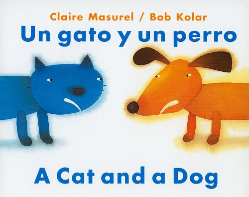 un-gato-y-un-perro-a-cat-and-dog-spanish-edition