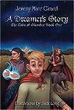 A Dreamer's Story, Jeremy Marc Girard, 1413715303