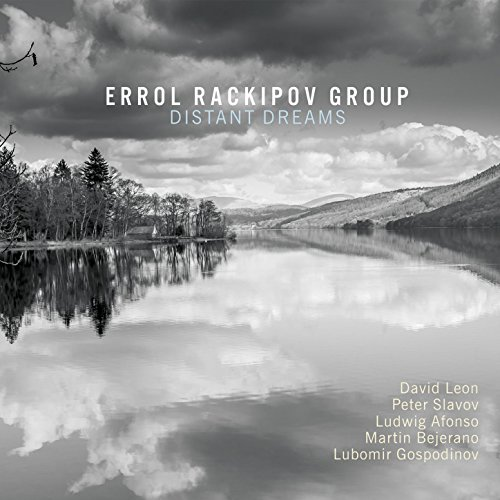 Errol Rackipov Group-Distant Dreams-(OA222144)-CD-FLAC-2017-HOUND Download