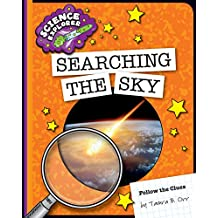 Searching the Sky (Explorer Library: Follow the Clues)