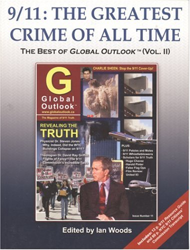 Download 9/11: The Greatest Crime of All Time (The Best of Global Outlook, Vol.2) ebook