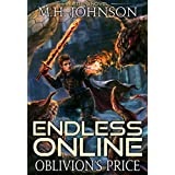 Endless Online: Oblivion's Price: A LitRPG Adventure - Book 3