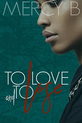 Download for free To Love and To Lose